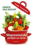 Wegetariański przepis na życie w sklepie internetowym Booknet.net.pl