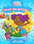 Szkoła dla wróżek. Wróżki na zawsze w sklepie internetowym Booknet.net.pl
