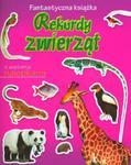 Rekordy zwierząt. Fantastyczna książka w sklepie internetowym Booknet.net.pl