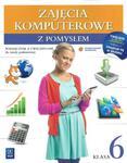 Zajęcia komputerowe z pomysłem. Klasa 6, szkoła podstawowa. Informatyka. Podręcznik z ćwiczeniami w sklepie internetowym Booknet.net.pl
