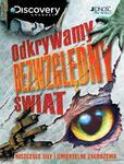 Odkrywamy bezwzględny świat. Niszczące siły i śmiertelne zagrożenia w sklepie internetowym Booknet.net.pl