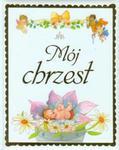 Mój chrzest w sklepie internetowym Booknet.net.pl