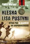 Klęska lisa pustyni Bitwa pod El Alamein we wspomnieniach w sklepie internetowym Booknet.net.pl