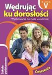 Wędrując ku dorosłości 5 Wychowanie do życia w rodzinie. Ćwiczenia w sklepie internetowym Booknet.net.pl