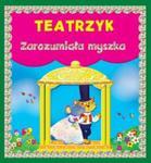 Teatrzyk Zarozumiała myszka w sklepie internetowym Booknet.net.pl