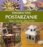 Dekoracyjne postarzanie mebli, ozdób i bibelotów wyd. III w sklepie internetowym Booknet.net.pl