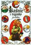 Baśnie i legendy polskie w sklepie internetowym Booknet.net.pl