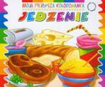Jedzenie Moja pierwsza kolorowanka w sklepie internetowym Booknet.net.pl