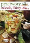 Przetwory, nalewki, likiery w sklepie internetowym Booknet.net.pl