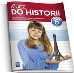 Klucz do historii. Klasa 6, szkoła podstawowa. Historia i społeczeństwo. Zeszyt ćwiczeń w sklepie internetowym Booknet.net.pl