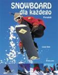 Snowboard dla każdego w sklepie internetowym Booknet.net.pl