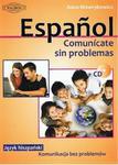 Espanol. Comunicate sin problemas. Język hiszpański. Komunikacja bez problemów (+CD) w sklepie internetowym Booknet.net.pl