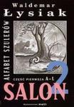 Salon 2. Alfabet szulerów. Część pierwsza A-L w sklepie internetowym Booknet.net.pl