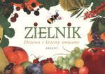 Zielnik Drzewa i krzewy owocowe w sklepie internetowym Booknet.net.pl