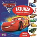 Disney. Auta 2. Tatuaże. Zabawy z wyobraźnią. Zmywalne tatuaże w sklepie internetowym Booknet.net.pl