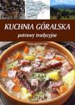 Kuchnia góralska. Potrawy tradycyjne w sklepie internetowym Booknet.net.pl