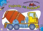 Pojazdy na budowie Malowanki wodne w sklepie internetowym Booknet.net.pl