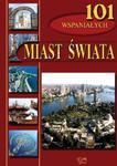 101 wspaniałych miast świata w sklepie internetowym Booknet.net.pl
