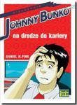 Johnny Bunko na drodze do kariery w sklepie internetowym Booknet.net.pl