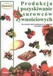 Produkcja i pozyskiwanie surowców żywnościowych w sklepie internetowym Booknet.net.pl