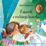Zajączek z rozbitego lusterka w sklepie internetowym Booknet.net.pl