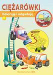 Koloruję i odgaduję Ciężarówki w sklepie internetowym Booknet.net.pl
