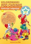 Koloruję i odgaduję Kolorowanki pod choinkę w sklepie internetowym Booknet.net.pl