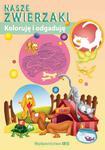 Koloruję i odgaduję Nasze zwierzaki w sklepie internetowym Booknet.net.pl