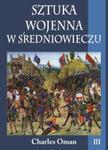 Sztuka wojenna w średniowieczu Tom 3 w sklepie internetowym Booknet.net.pl