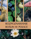 Rozpoznawanie roślin w Polsce w sklepie internetowym Booknet.net.pl