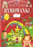Moje Polskie rymowanki w sklepie internetowym Booknet.net.pl