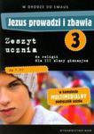 Jezus prowadzi i zbawia 3 Zeszyt uczniaz płytą DVD W drodze do Emaus w sklepie internetowym Booknet.net.pl