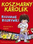 Koszmarny Karolek Rozumne rozrywki w sklepie internetowym Booknet.net.pl