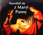 Narodził się z Maryi Panny. Perełka 204 w sklepie internetowym Booknet.net.pl
