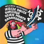 Jeszcze dalsze burzliwe dzieje pirata Rabarbara w sklepie internetowym Booknet.net.pl