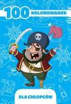 100 kolorowanek dla chłopców w sklepie internetowym Booknet.net.pl