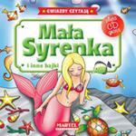 Mała Syrenka i inne bajki. Gwiazdy czytają + płyta CD w sklepie internetowym Booknet.net.pl