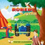 Traktor Robert w cyrku w sklepie internetowym Booknet.net.pl