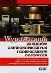 Wyposażenie zakładów gastronomicznych i gospodarstw domowych Podręcznik w sklepie internetowym Booknet.net.pl
