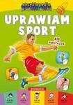 Encyklopedia przedszkolaka - Uprawiam sport w sklepie internetowym Booknet.net.pl