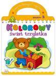 Kolorowy świat trzylatka Zeszyt 3 w sklepie internetowym Booknet.net.pl