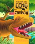 Niezwykły świat dinozaurów Książeczka z niespodziankami w sklepie internetowym Booknet.net.pl