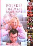 Polskie tradycje rodzinne w sklepie internetowym Booknet.net.pl