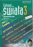 INFORMATYKA 3 Podręcznik Zakres Rozszerzony Seria CIEKAWI ŚWIATA w sklepie internetowym Booknet.net.pl