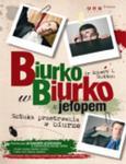 Biurko w biurko z jełopem. Sztuka przetrwania w biurze w sklepie internetowym Booknet.net.pl