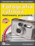 Fotografia cyfrowa. Ilustrowany przewodnik w sklepie internetowym Booknet.net.pl