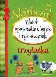 Skarbczyk trzylatka. Zbiór opowiadań, bajek i rymowanek w sklepie internetowym Booknet.net.pl