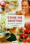 Czuję się świetnie bo jem w zgodzie z naturą w sklepie internetowym Booknet.net.pl