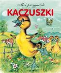 Kaczuszki. Moi przyjaciele w sklepie internetowym Booknet.net.pl