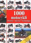 1000 motocykli. Historia, klasyka, technologia w sklepie internetowym Booknet.net.pl
